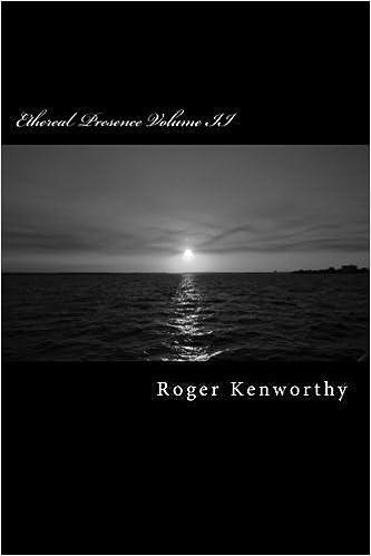 Ethereal Presence Volume II
