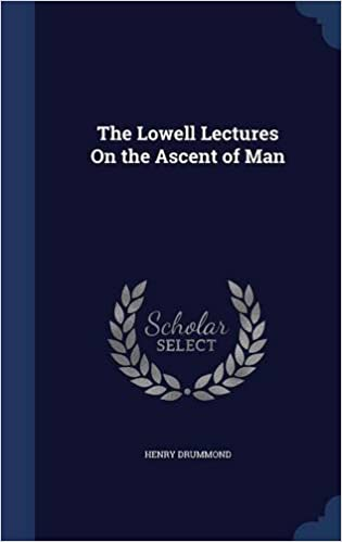 Book The Lowell Lectures On the Ascent of Man