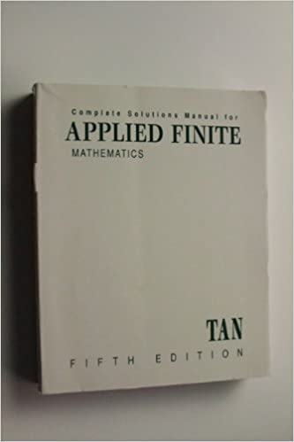 Complete Soloutions Manual for Applied Finite Mathematics
