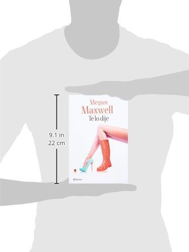 Amazon.com: Te lo dije (Spanish Edition) (9786070726293): Megan Maxwell: Books