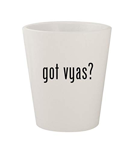 (got vyas? - Ceramic White 1.5oz Shot Glass)