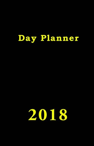 Day Planner: Calendar, Journal and Diary - Calendar Day Planner