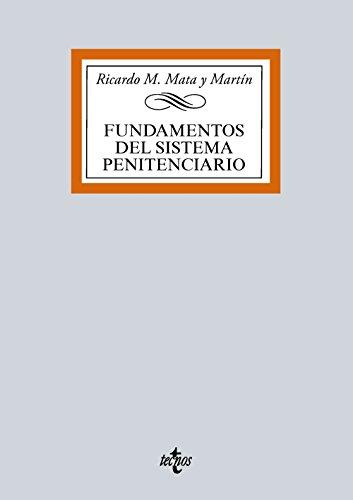Descargar Libro Fundamentos Del Sistema Penitenciario Ricardo M. Mata Y Martín