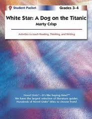 White Star: A Dog on the Titanic - Teachers Guide by Novel Units, Inc.