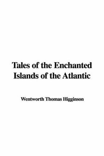 Tales of the Enchanted Islands of the Atlantic PDF ePub fb2 book