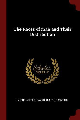 The Races of man and Their Distribution