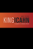 King Icahn: Biography of a Renegade Capitalist