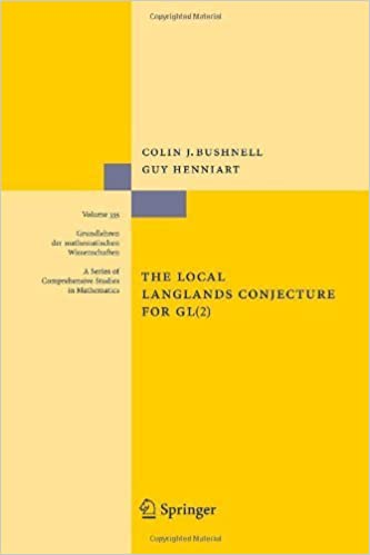 Book The Local Langlands Conjecture for GL(2) (Grundlehren der mathematischen Wissenschaften) Softcover reprint of edition by Bushnell, Colin J., Henniart, Guy (2010)