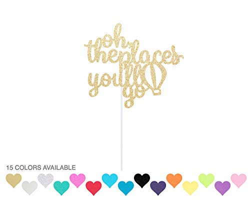 oh, the places you'll go Glitter Cake Topper -