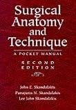 Manual of Surgical Anatomy & Techniques (2nd, 99) by Skandalakis, John E - Skandalakis, Panajiotis N - Skandalaki [Paperback (2002)]