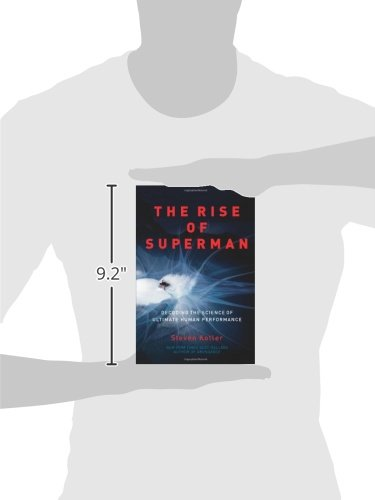 The Rise of Superman  Decoding the Science of Ultimate Human Performance   Amazon.co.uk  Steven Kotler  8601406924123  Books 2d4f1174b