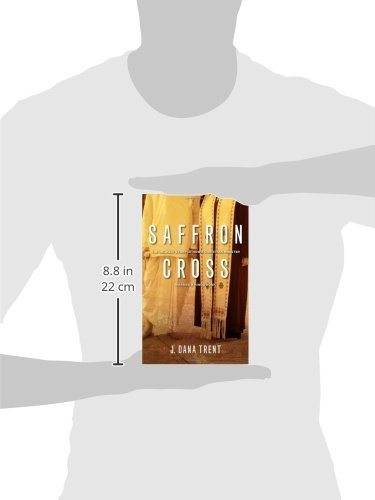 Saffron cross the unlikely story of how a christian minister saffron cross the unlikely story of how a christian minister married a hindu monk j dana trent 9781935205166 amazon books fandeluxe Image collections