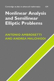 Nonlinear Analysis and Semilinear Elliptic Problems (Cambridge Studies in Advanced Mathematics)