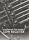 Mastering the Horn's Low Register
