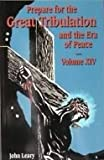 Prepare for the Great Tribulation and Era of Peace, John Leary, 1579181155