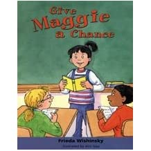Give Maggie a Chance Chapter Book (Nelson Language Arts)