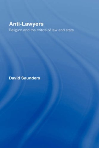 Anti-Lawyers: Religion and the Critics of Law and State Pdf