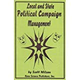 Local and State Political Campaign Management, Wilcox, Scott, 1560723068