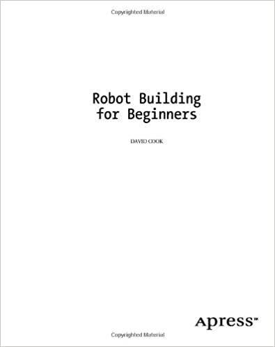 Robot Building For Beginners By David Cook Ebook