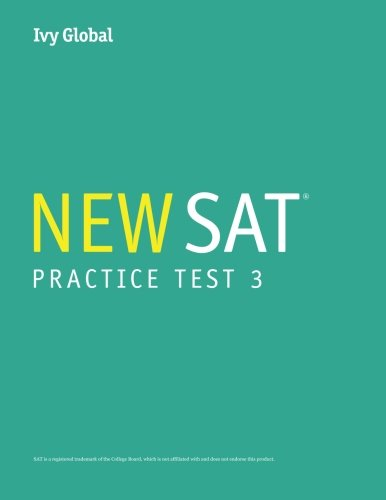 Ivy Global's New 2016 SAT Practice Test 3
