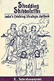 img - for Shedding Shibboleths - India s Evolving Strategic Outlook book / textbook / text book