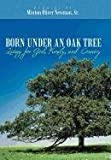 Born under an Oak Tree, Minton Oliver Newman Sr., 1462706096