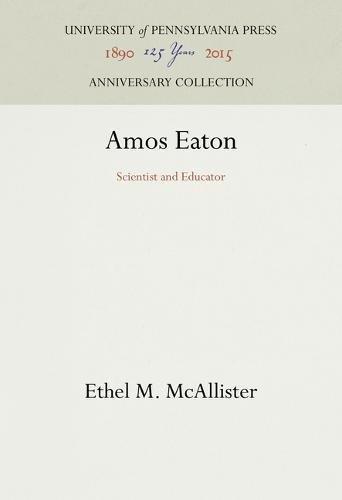 Amos Eaton by University of Pennsylvania Press