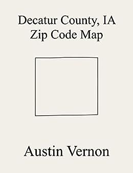 Amazon.com: Decatur County, Iowa Zip Code Map: Includes ...