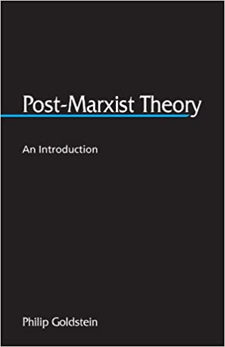 POST MARXISM THEORY GOLDSTEIN DOWNLOAD