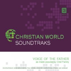Voice Of The Father: Christian World Accompaniment Track by Christian World