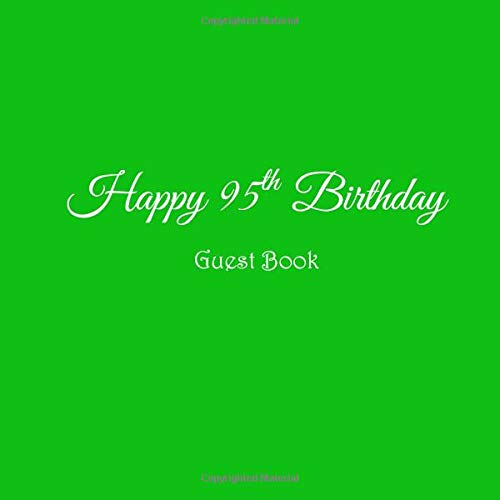 Happy 95th Birthday Guest Book 95 Year Old Gifts Accessories Decor Ideas Party Supplies Decorations For Women