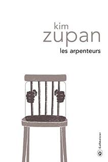 Les arpenteurs, Zupan, Kim