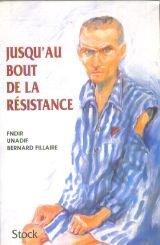 """Afficher """"Jusqu'au bout de la Résistance"""""""