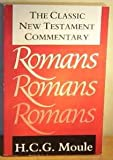 The Classic New Testament Commentary, Handley C. Moule, 0551025921