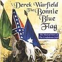 The Bonnie Blue Flag - The Musical Story Of The Confederate Irish -