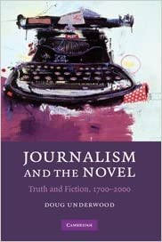 Book Journalism and the Novel: Truth and Fiction, 1700-2000