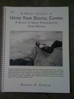 A Short Course in Using Your Digital Camera Fourth Edition PDF
