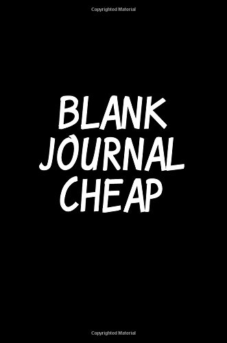 Blank Journal Cheap: 6 x 9, 108 Lined Pages (diary, notebook, journal)