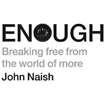 enough breaking free from the world of more