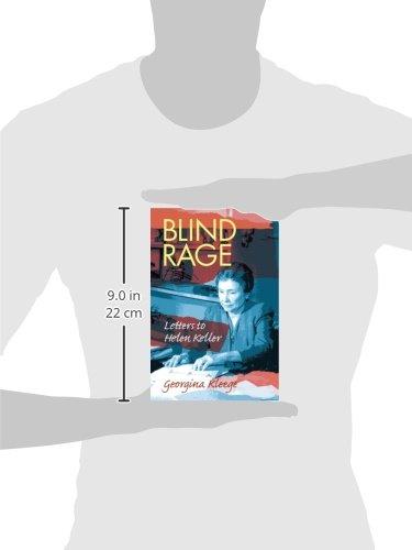 Blind Rage Letters To Helen Keller Georgina Kleege   Blind Rage Letters To Helen Keller Georgina Kleege   Amazoncom Books