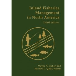 Inland Fisheries Management in North America, 3rd Edition 2010