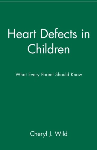 Heart Defects in Children: What Every Parent Should Know
