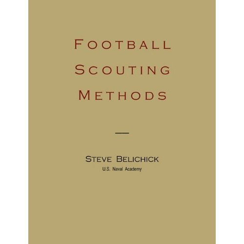 by Steve Belichick Football Scouting Methods(text only) [Paperback]2011