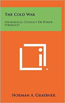 Book The Cold War: Ideological Conflict or Power Struggle?