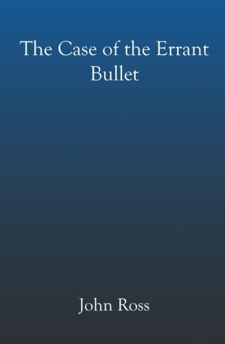 Download The Case of the Errant Bullet pdf
