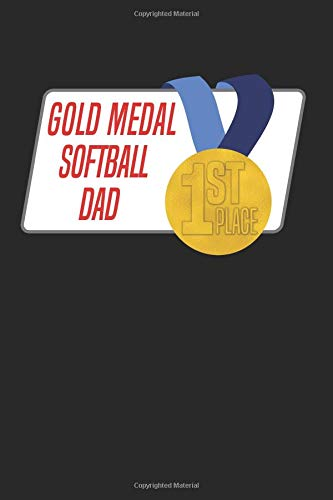 Gold Medal Softball Dad: Blank Lined Journal por Our Functional Family Journals