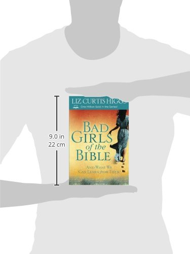 Bad Girls of the Bible And What We Can Learn from Them ...