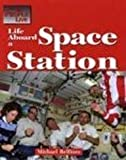 Life Aboard a Space Station, Michael P. Belfiore, 1590184602