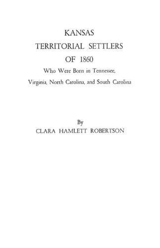 Kansas Territorial Settlers of 1860 PDF Text fb2 book
