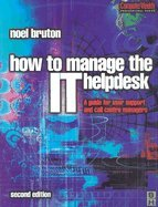 Download How to Manage I T Helpdesk & Call Center (2nd, 02) by Bruton, Noel [Paperback (2002)] pdf epub